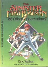 cover of Walker's book The Sinister First Baseman